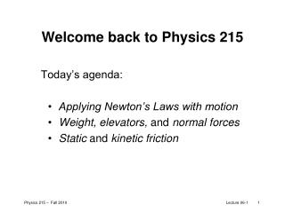 Welcome back to Physics 215