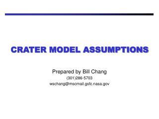 CRATER MODEL ASSUMPTIONS