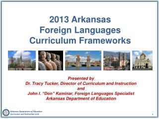 2013 Arkansas  Foreign Languages  Curriculum Frameworks