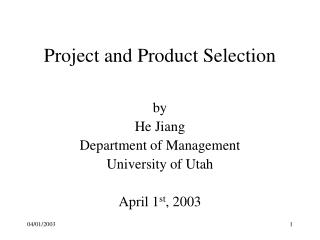 Project and Product Selection