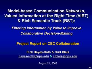 Project Report on CEC Collaboration Rick Hayes-Roth & Curt Blais