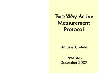 Two Way Active Measurement Protocol