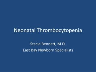 Neonatal Thrombocytopenia