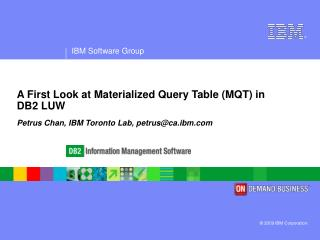 A First Look at Materialized Query Table (MQT) in DB2 LUW