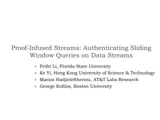 Proof-Infused Streams: Authenticating Sliding Window Queries on Data Streams