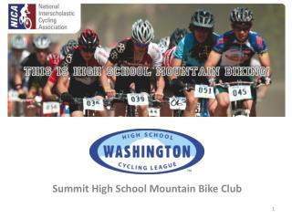Summit High School Mountain Bike Club