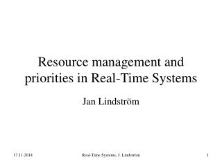 Resource management and priorities in Real-Time Systems