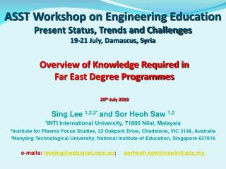 ASST Workshop on Engineering Education Present Status, Trends and Challenges