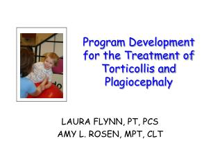 Program Development for the Treatment of Torticollis and Plagiocephaly