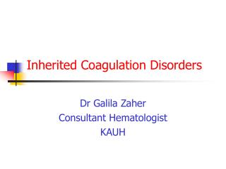 Inherited Coagulation Disorders