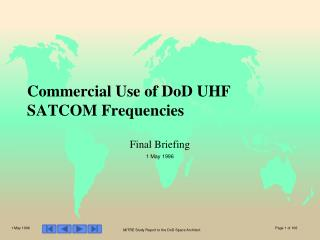 Commercial Use of DoD UHF SATCOM Frequencies
