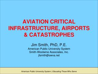 AVIATION CRITICAL INFRASTRUCTURE, AIRPORTS & CATASTROPHES