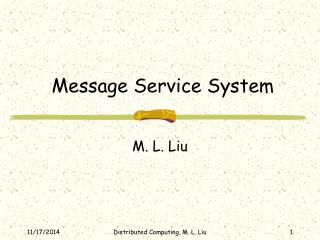 Message Service System