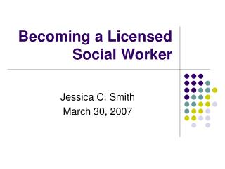 Becoming a Licensed Social Worker