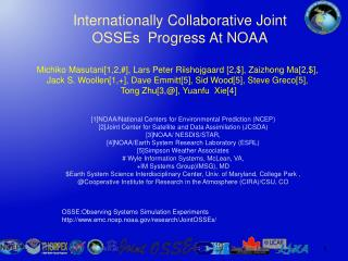 Internationally Collaborative Joint OSSEs  Progress At  NOAA