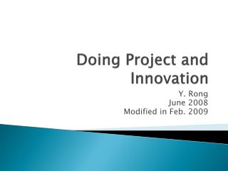 Doing Project and Innovation