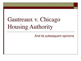 Gautreaux v. Chicago Housing Authority