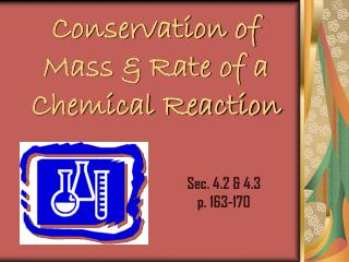 Conservation of Mass & Rate of a Chemical Reaction