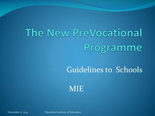 The New  PreVocational Programme
