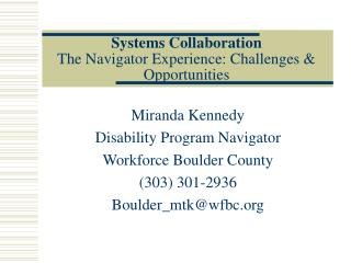 Systems Collaboration The Navigator Experience: Challenges & Opportunities