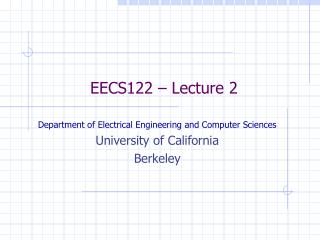 EECS122 – Lecture 2