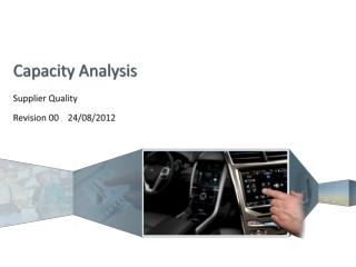 Capacity Analysis  Supplier Quality Revision 00    24/08/2012