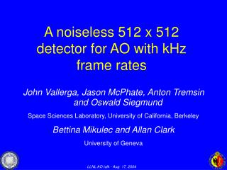 A noiseless 512 x 512 detector for AO with kHz frame rates