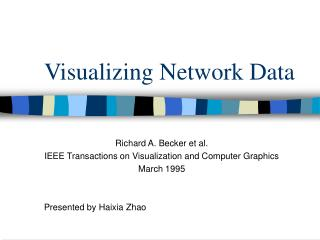 Visualizing Network Data