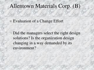 Allentown Materials Corp. (B)