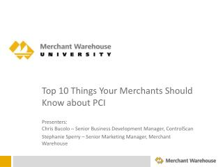 Top 10 Things Your Merchants Should Know about PCI