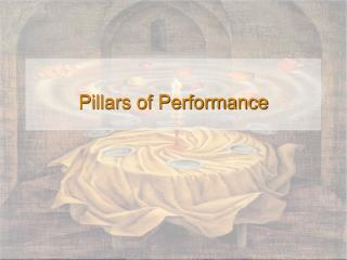Pillars of Performance