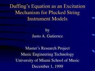 Duffing's Equation as an Excitation Mechanism for Plucked String Instrument Models