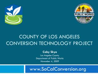 County of los  angeles Conversion Technology Project