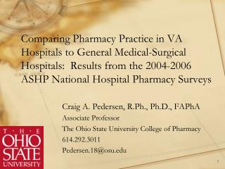 Craig A. Pedersen, R.Ph., Ph.D., FAPhA Associate Professor