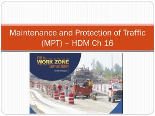 Maintenance and Protection of Traffic (MPT) � HDM Ch 16