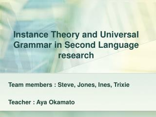 Instance Theory and Universal Grammar in Second Language research