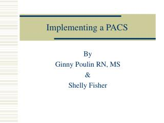Implementing a PACS