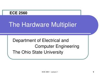 The Hardware Multiplier
