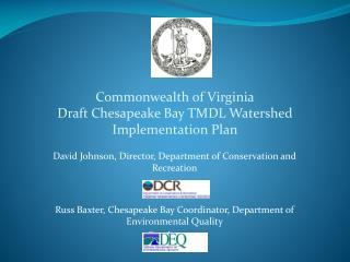 Commonwealth of Virginia Draft Chesapeake Bay TMDL Watershed Implementation Plan