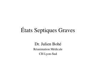 tats Septiques Graves