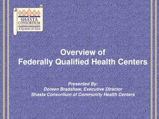 What is a  Federally Qualified Health Center (FQHC)?