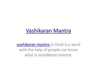 Vashikaran Mantra