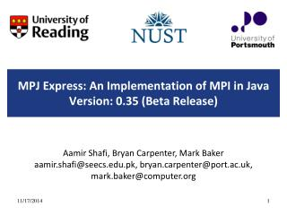 MPJ Express: An Implementation of MPI in Java Version: 0.35 (Beta Release)
