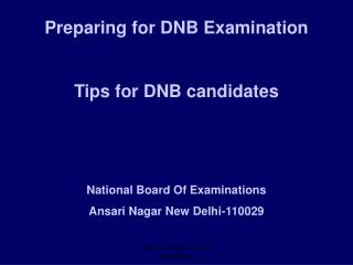 Preparing for DNB Examination Tips for DNB candidates National Board Of Examinations