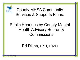 County MHSA Community  Services & Supports Plans: