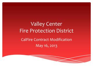 Valley Center  Fire Protection District