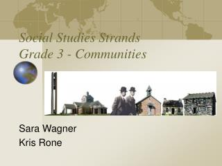 Social Studies Strands Grade 3 - Communities