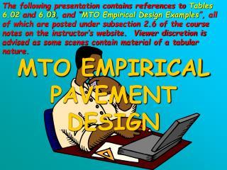 MTO EMPIRICAL PAVEMENT DESIGN