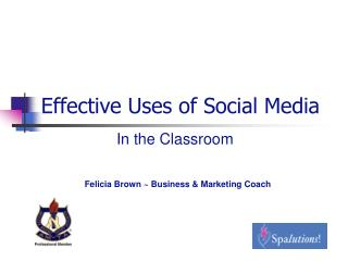 Effective Uses of Social Media