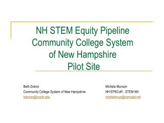 NH STEM Equity Pipeline  Community College System  of New Hampshire  Pilot Site